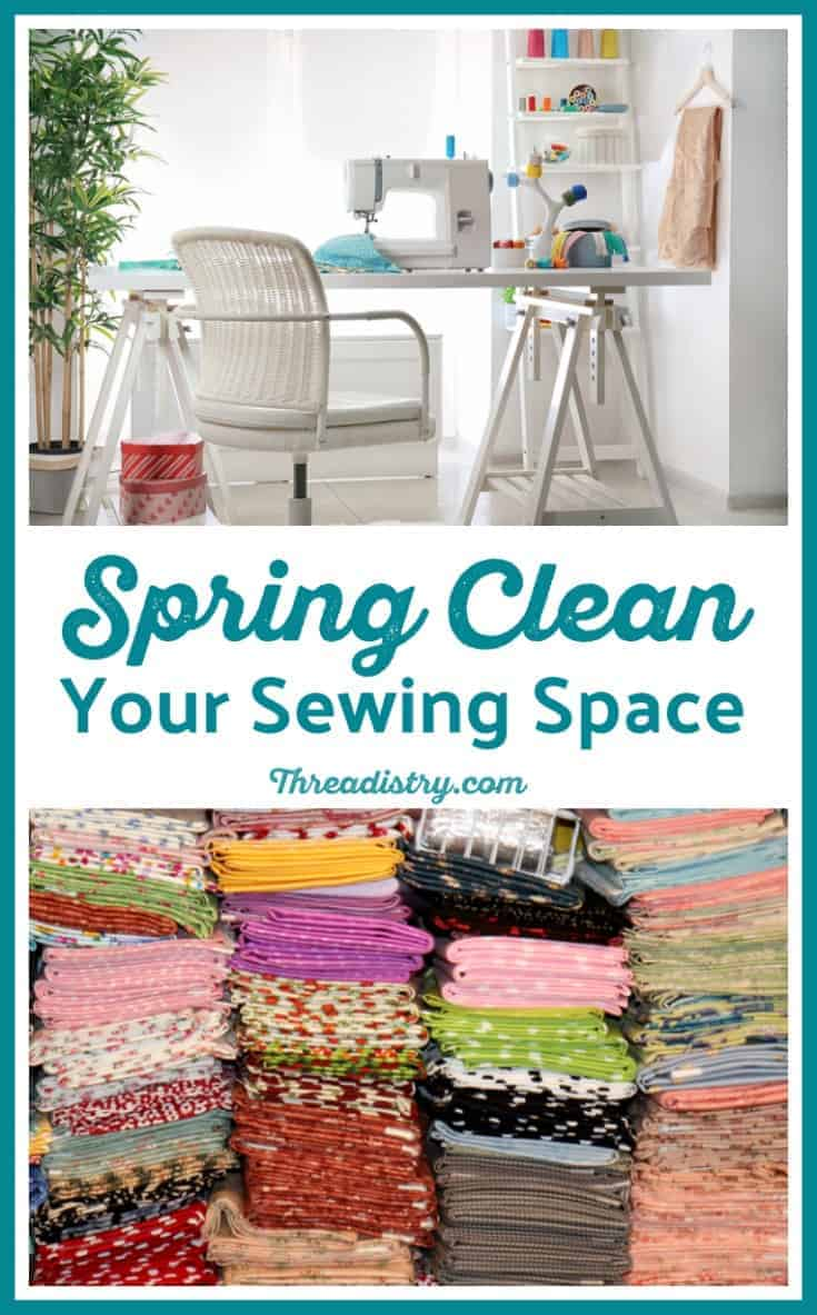 Spring clean your sewing room - declutter your fabric, patterns and notions with these tips from Threadistry. #sewing #decluttering #sewingroom