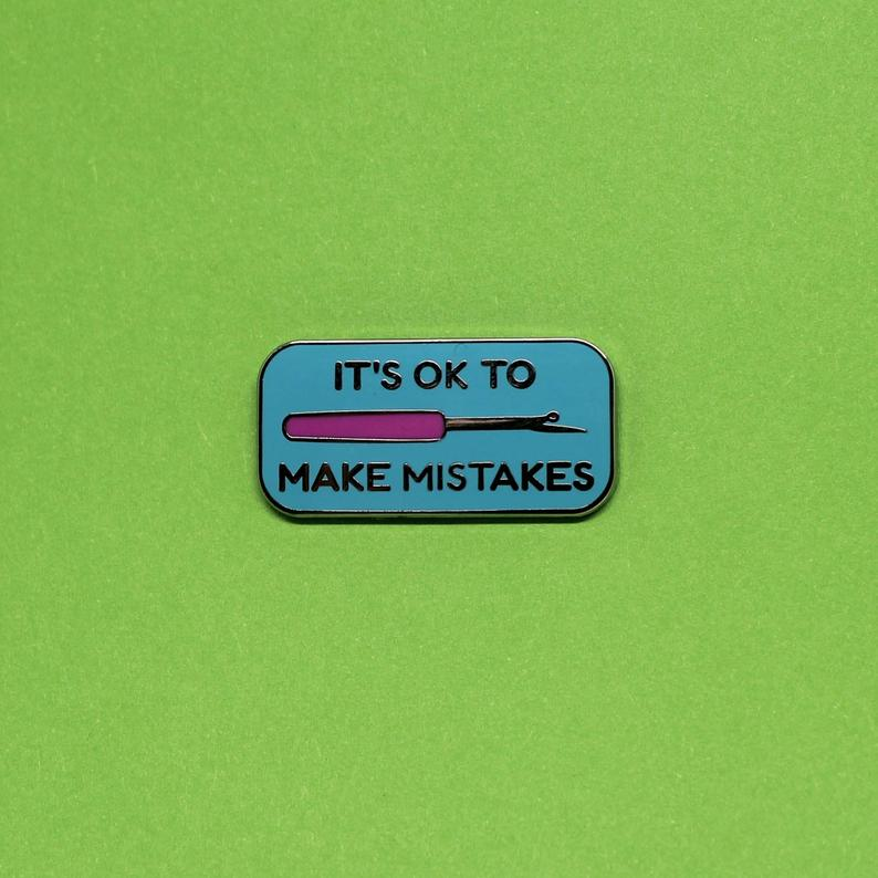It's ok to make mistakes seam ripper enamel pin