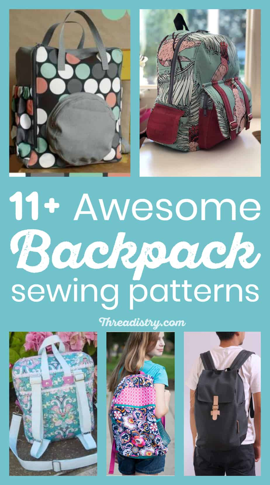 Awesome backpack sewing patterns - collage of different backpack sewing patterns