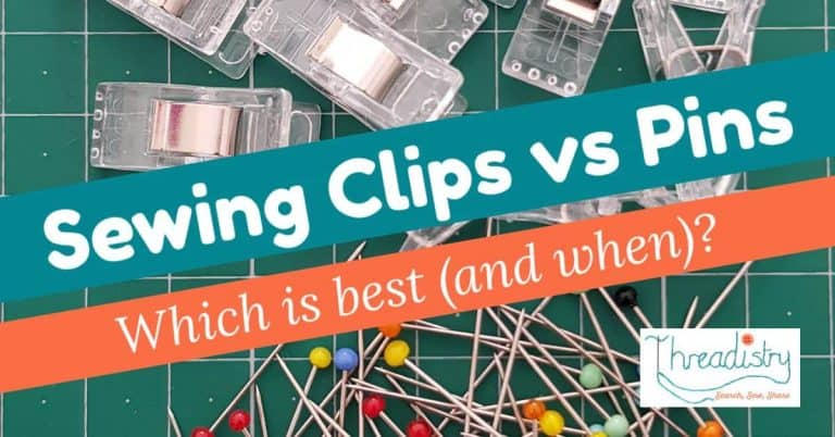 Sewing Clips vs Pins: which should I use (and when)?