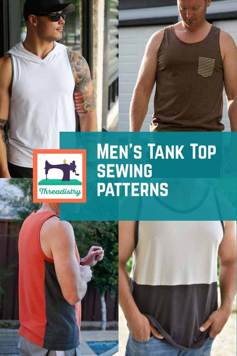 Men's tank top sewing patterns collage, including hooded and color-blocked options.