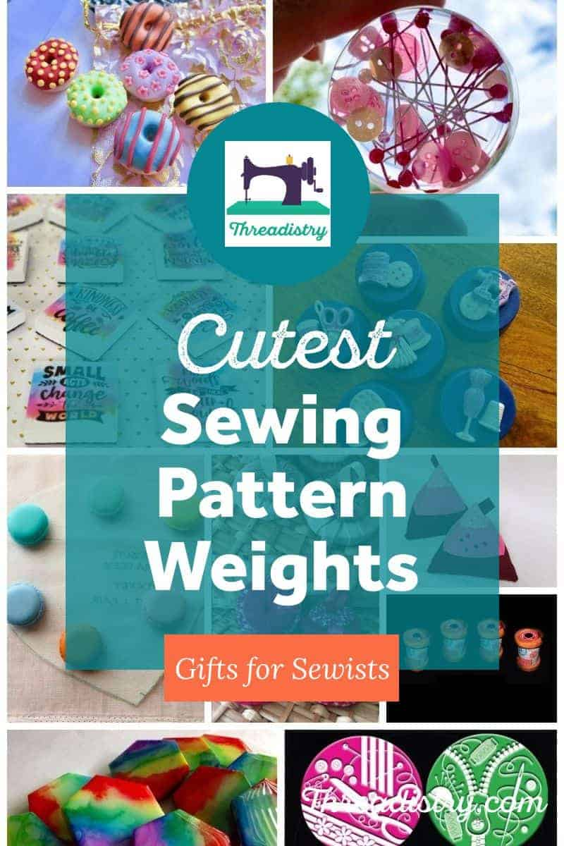 """Collage of sewing pattern weights with text overlays """"cutest sewing pattern weights"""" and """"gifts for sewists"""""""