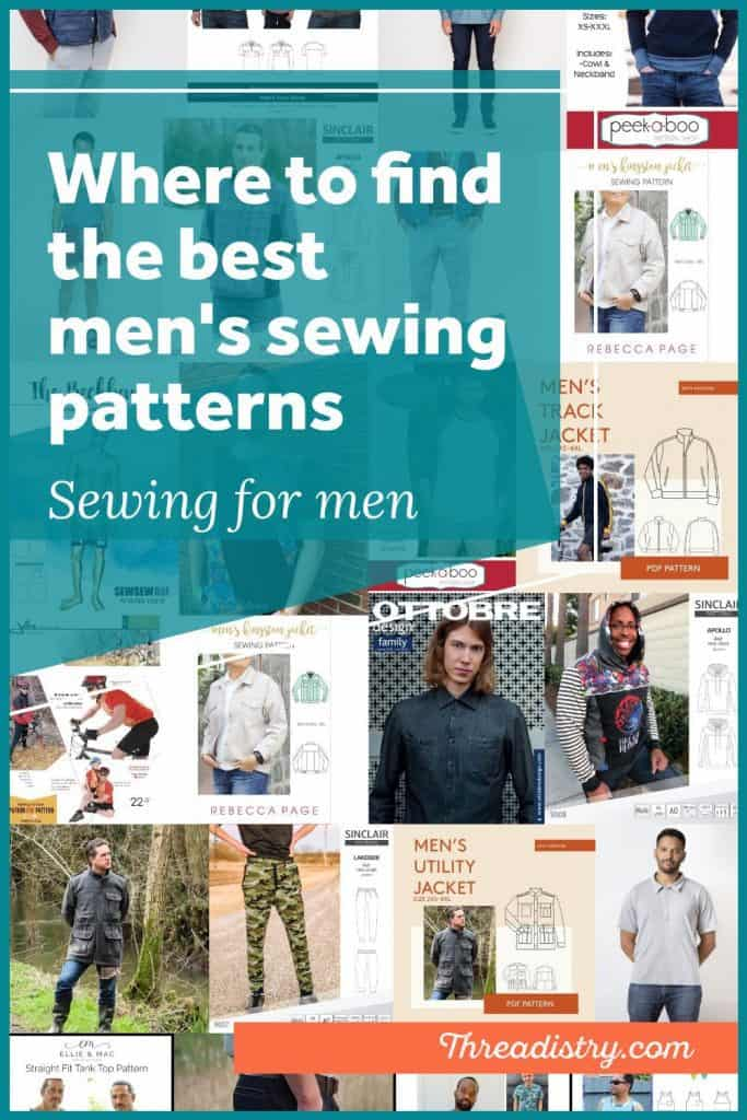 "Collage of indie men's sewing patterns covers with text overlay ""where to find the best men's sewing patterns"""