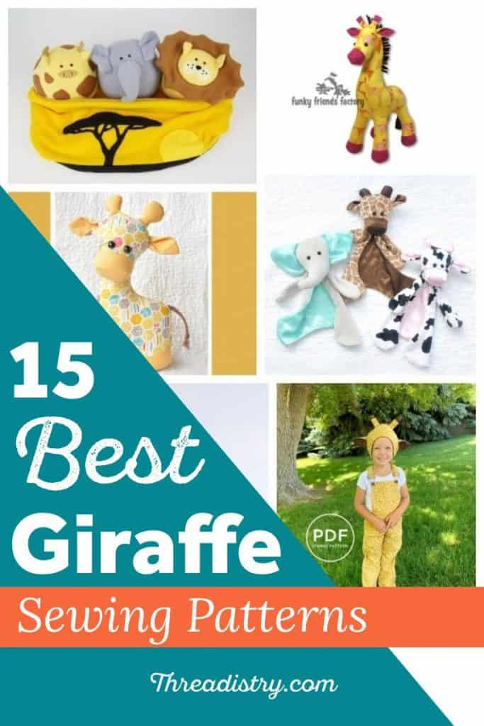 """Collage of giraffe sewing patterns with text overlay """"15 best giraffe sewing patterns"""""""